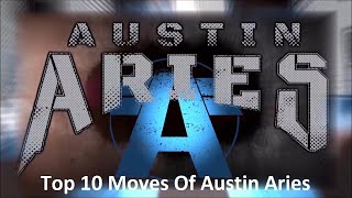 Top 10 Moves Of Austin Aries