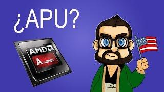 ¿Qué es un procesador APU?
