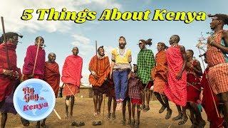 5 Things about Kenya
