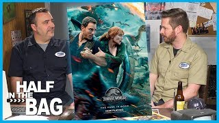 Half in the Bag Episode 149: Jurassic World: Fallen Kingdom