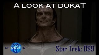 A Look at Dukat