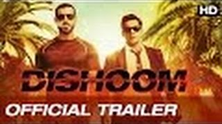 DISHOOM OFFICIAL TRAILER 2016 - SUPERHIT MOVIE TRAILER
