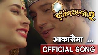 Aakashai Ma | आकाशैमा | New Movie | DARPAN CHHAYA 2 | दर्पण छाँया २ | Rajesh Payal | Melina Rai
