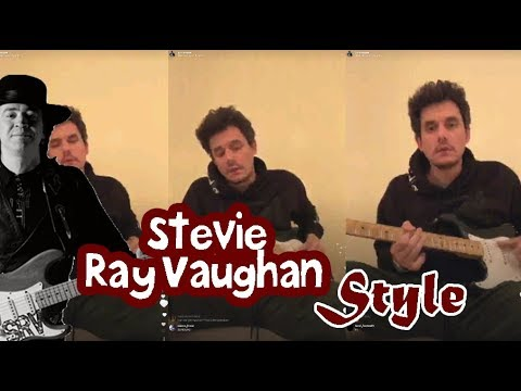 """John Mayer Plays """" Stevie Ray Vaughan"""" Style  Live On Instagram 2018"""