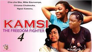 Kamsi The Freedom Fighter Season 4  - 2015 Latest Nigerian Nollywood  Movie