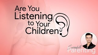Are You Listening to Your Children? Effective Parenting Tips in Hindi by Sneh Desai (Life Coach)