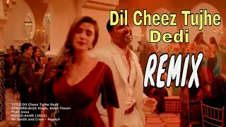 Dil Cheez Tujhe Dedi - (Airlift) - Feat Inna