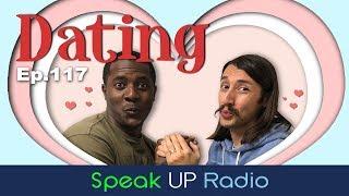 ネイティブ英会話【Ep.117】デート//Dating - Speak UP Radio [ネイティブ英会話ラジオ]