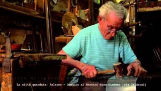 La città guardata: Palermo - Omaggio al Maestro Nino Ciminna