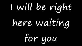 I will be right here waiting for you  Richard Marx with lyrics - YouTube