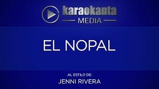 Karaokanta - Jenni Rivera - El nopal