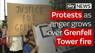 Protests as anger grows over Grenfell Tower fire