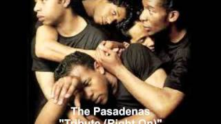 The Pasadenas - Tribute (Right On)