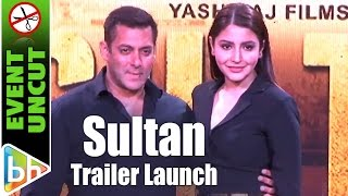 Sultan OFFICIAL Trailer Launch | Salman Khan | Anushka Sharma | Event Uncut