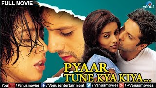 Pyaar Tune Kya Kiya Full Movie | Hindi Movies FullMovie | Romantic Movies | Bollywood Full Movies
