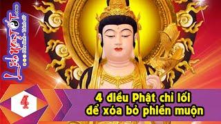 4 Điều Phật Chỉ Lối Để Xóa Bỏ Phiền Muộn - Tâm Linh