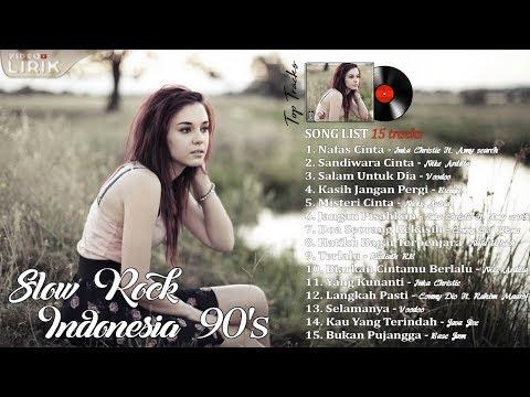 15 Lagu Slowrock Indonesia Paling Ngehits Tahun 90an Video Lirik