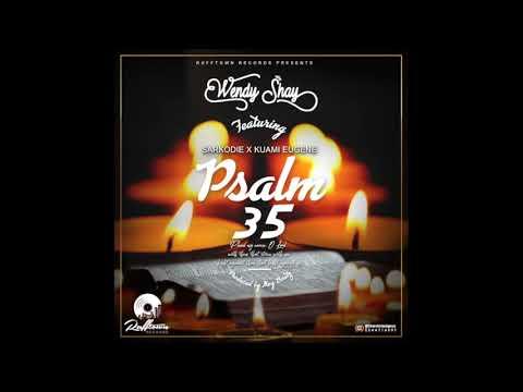 Xxx Mp4 Wendy Shay Psalm 35 Ft Sarkodie Amp Kuami Eugene Audio Slide 3gp Sex