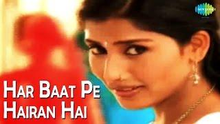 Har Baat Pe Hairan Hai | Vaada | Video Song | Roop Kumar Rathod,Sadhana Sargam