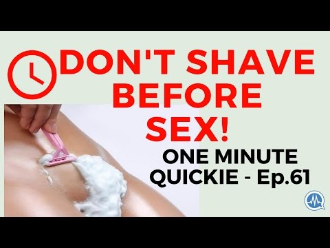 Xxx Mp4 DON T SHAVE HAIR BEFORE SEX One Minute Quickie Episode 61 3gp Sex