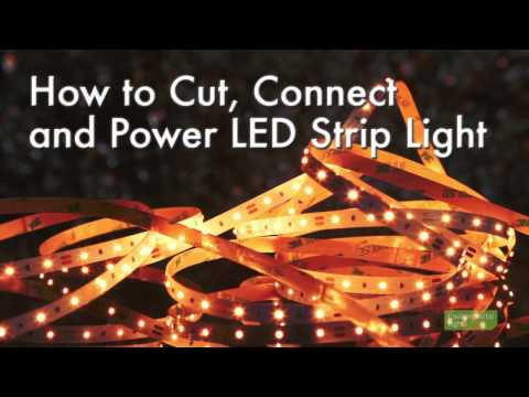 How to Cut, Connect and Power LED Strip Lights