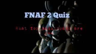FNAF 2 Quiz What toy animatronic are you
