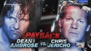 WWE Payback 2016 Official Match Card l Dean Ambrose vs. Chris Jericho