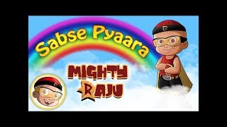 Mighty Raju - Sabse Pyaara Mighty Raju
