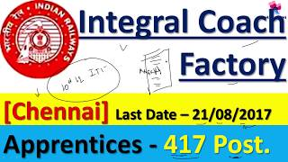 Railway Apprentice Recruitment | CHENNAI | ICF ACT Apprentice 2017 | Post - 417