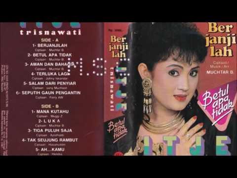 Berjanjilah Itje Trisnawati Original Full