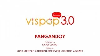 Daryl Leong - Pangandoy (Vispop 3.0 Official Lyric Video)