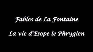 Fables de La Fontaine - La vie d'Esope le Phrygien