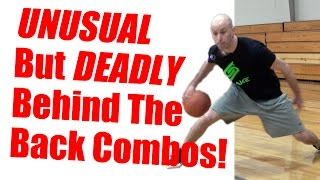 4 UNUSUAL Behind The Back Combo Moves (DEADLY)! Best Basketball Moves