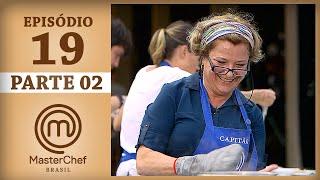 MASTERCHEF BRASIL (11/07/2017) | PARTE 2 | EP 19 | TEMP 04 #MasterChef100
