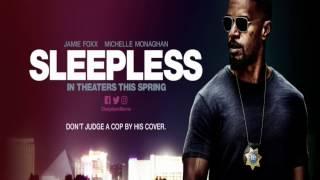 Sleepless.  Official Trailer #2