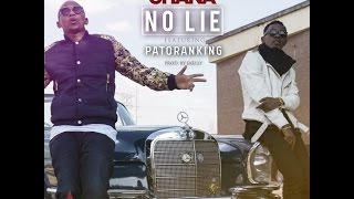No Lie - Khuli Chana featuring Patoranking (Official Music Video)