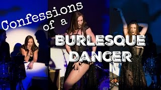 Confessions of a Burlesque Dancer | Tea and Glitter
