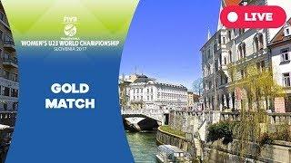 Gold match - 2017 FIVB Women