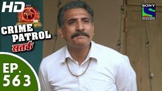 Crime Patrol - क्राइम पेट्रोल सतर्क - Ek Alag Raasta - Episode 563 - 27th September, 2015