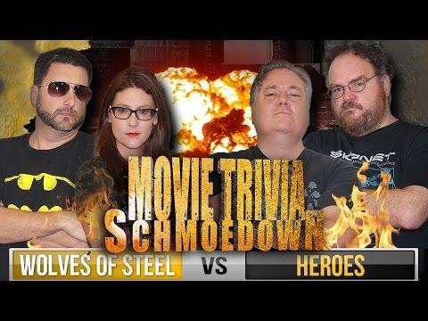Movie Trivia Schmoedown - Wolves of Steel vs Team Heroes