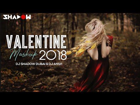 Xxx Mp4 Valentines Mashup 2018 DJ Shadow Dubai DJ Ansh Bollywood Love Songs 3gp Sex