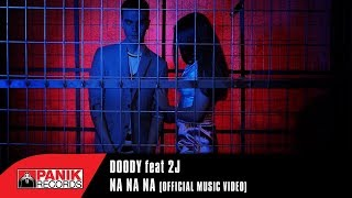 Doody feat 2J - Na Na Na | Official Music Video