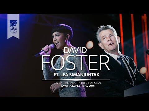 "David Foster ft. Lea Simanjuntak ""I Have Nothing, I Will Always Love You"" Java Jazz Festival 2016"