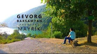 Gevorg Barsamyan - Mayrik