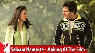Making Of The Film - Salaam Namaste | Part 1 | Saif Ali Khan | Preity Zinta