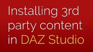 Installing 3rd party content in DAZ Studio