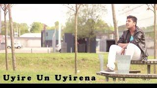Uyire Un Uyirena   Zero   Cover by Ajay Illango