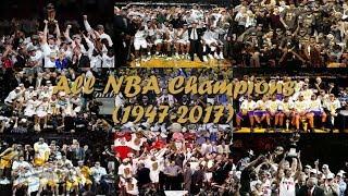 All NBA Champions (1947 - 2017) ᴴᴰ