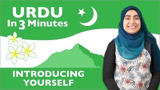 Urdu in Three Minutes - Introducing Yourself in Urdu