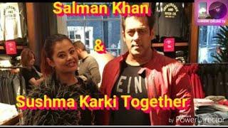 नायिका शुस्मा कार्की र वलिउड नायक सलमान खान एकसाथ || Actress Sushma Karki With Bollywood Salman Khan